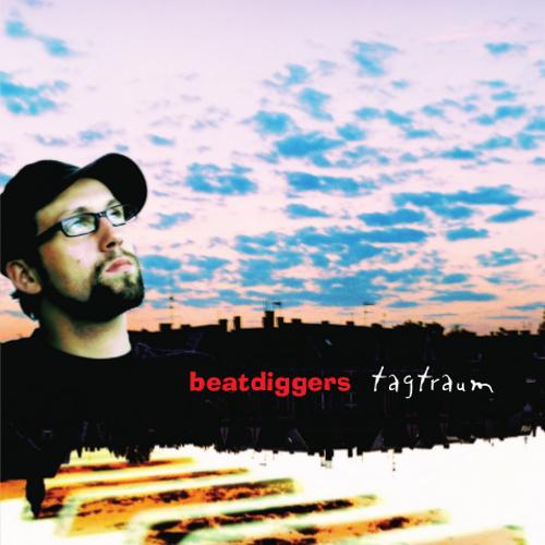 beatdiggers - tagtraum