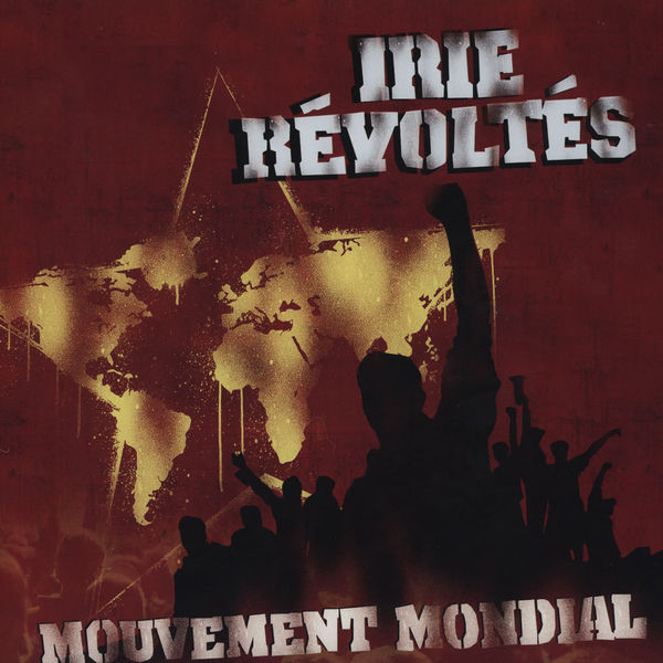 irie revoltes - mouvement mondial